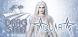 Atlantic Drag Star 2019 ft Aquaria